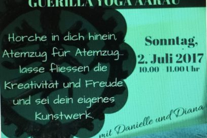 2. Juli 2017 – 10 – 11 Uhr Guerilla Yoga Aarau beim Kunsthaus